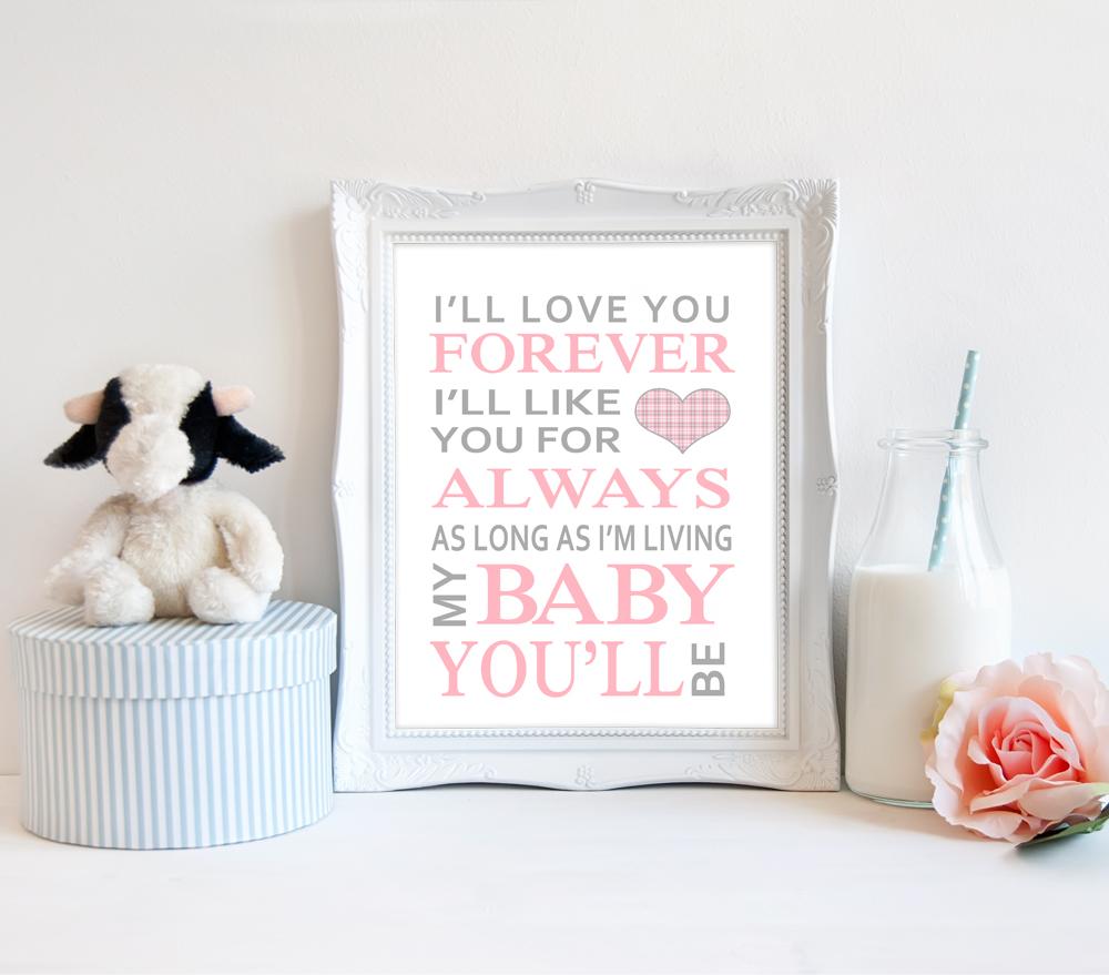 I\'ll Love You Forever Baby Girl Nursery Print | Bailemor