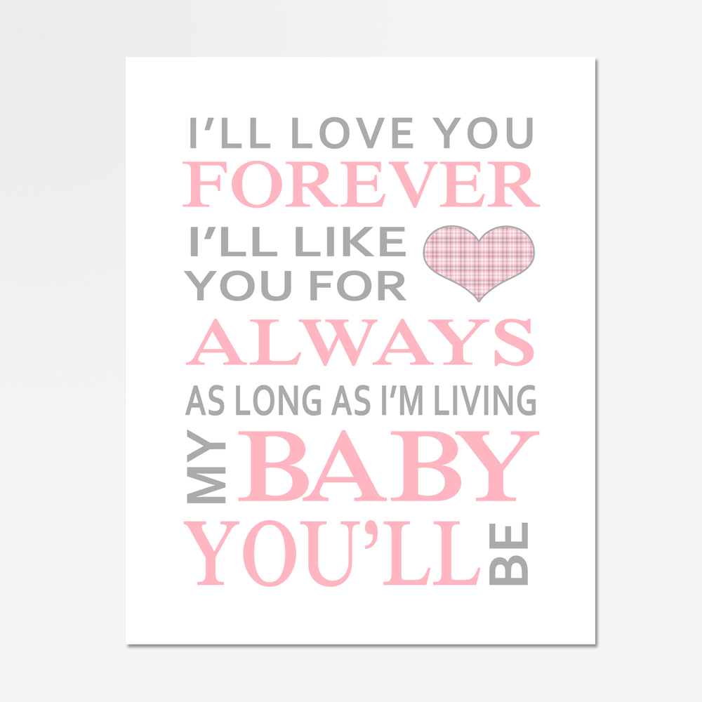 I Ll Love You Forever Quote: I'll Love You Forever Baby Girl Nursery Print
