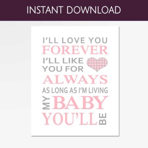 ill love you forever print